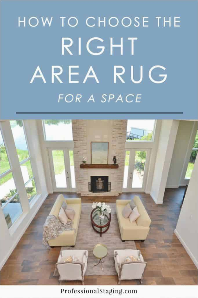 Choosing area Rug for Living Room How to Choose the Right area Rug Mhm Professional Staging