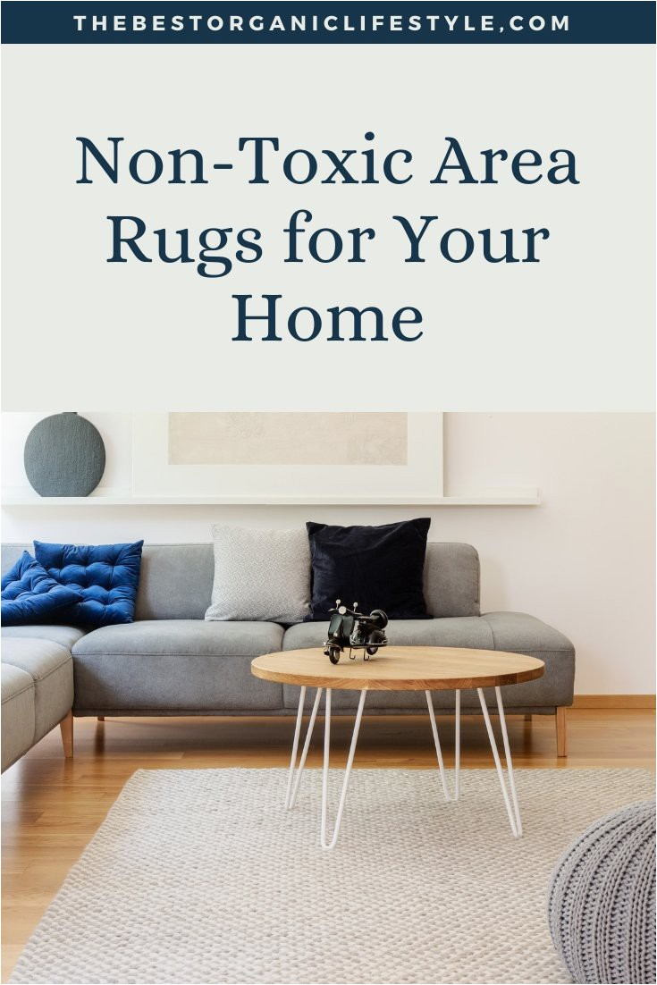 non toxic area rugs for your home