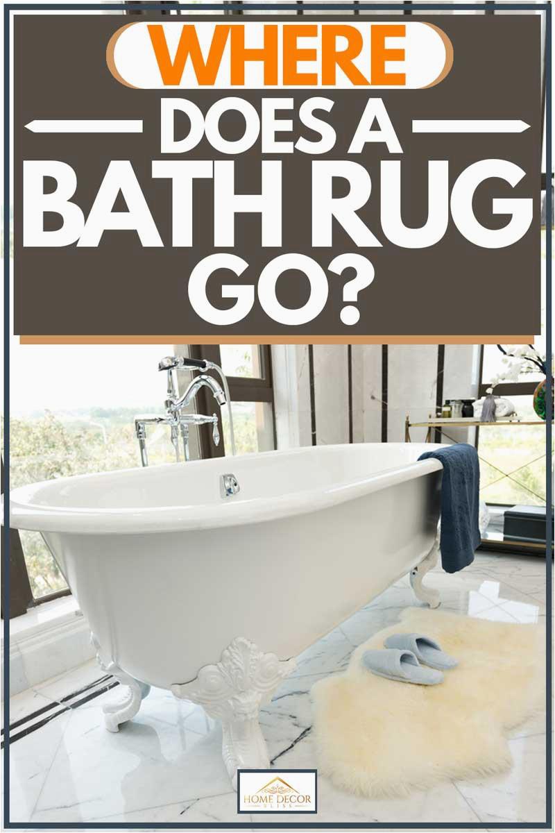 Where Does A Bath Rug Go