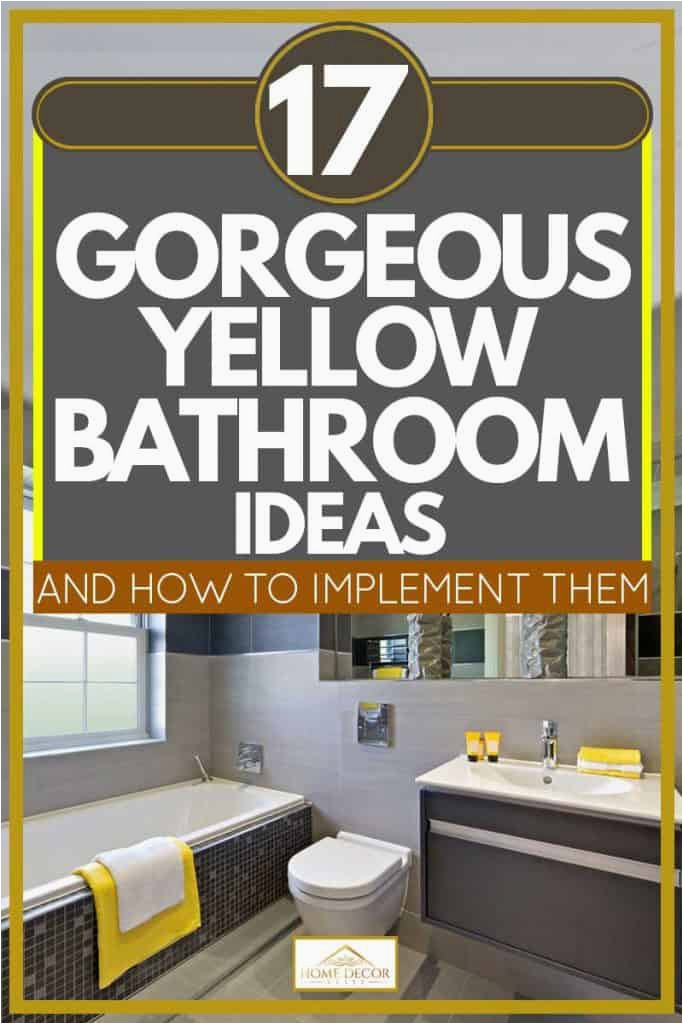 17 Gorgeous Yellow Bathroom Ideas And How To Implement Them 683x1024