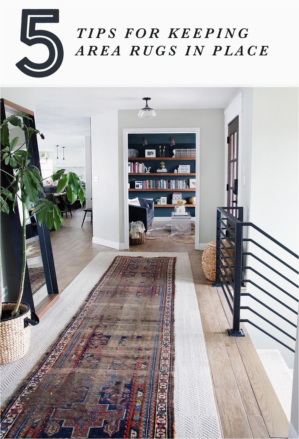 5 tips for keeping area rugs in place