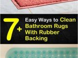 Bath Rugs without Rubber Backing 7 Easy Ways to Clean Bathroom Rugs with Rubber Backing In