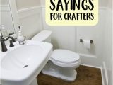 Bathroom Rugs with Sayings 30 Funny Bathroom Sayings for Crafters