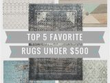 Cheap area Rugs and Runners top 5 Friday top 5 Favorite area Rugs Under $500