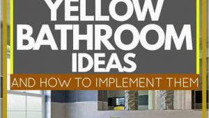 Pale Yellow Bathroom Rugs 17 Gorgeous Yellow Bathroom Ideas [and How to Implement them