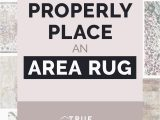 Placing area Rugs In Living Room How to Properly Place An area Rug — True Design House