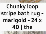 The Company Store Bath Rugs Chunky Loop Stripe Bath Rug Marigold at the Pany Store