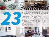 White Living Room area Rug 23 Modern Living Rooms Adorned with Black and White area