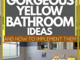 Yellow Gray Bathroom Rugs 17 Gorgeous Yellow Bathroom Ideas [and How to Implement them